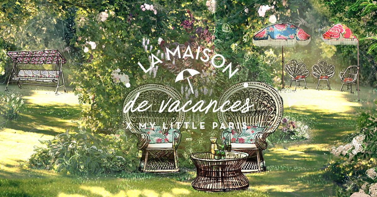 On ouvre notre maison de vacances insolite my little paris - Maison de vacances deborah french design ...